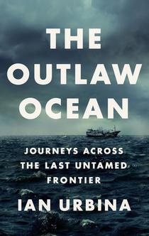 The Outlaw Ocean -