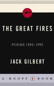 The Great Fires - Jack Gilbert