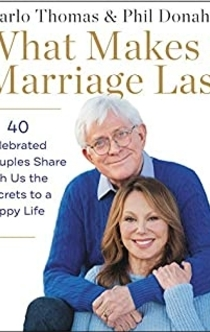 What Makes a Marriage Last - Marlo Thomas, Phil Donahue