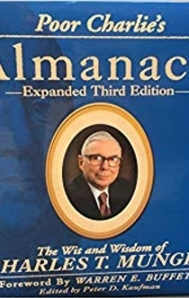 Poor Charlie's Almanack - Charles T. Munger