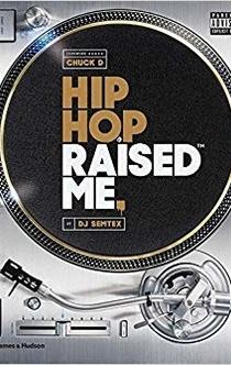 Hip Hop Raised Me - DJ Semtex