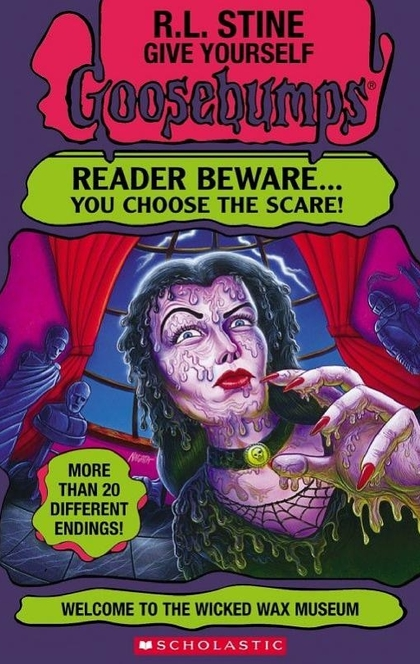 Welcome to the Wicked Wax Museum (Give Yourself Goosebumps #12) - R. L. Stine