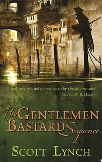 The Gentleman Bastard Sequence - Scott Lynch