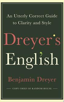 Dreyer's English - Benjamin Dreyer