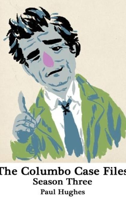 The Columbo Case Files - Paul Hughes