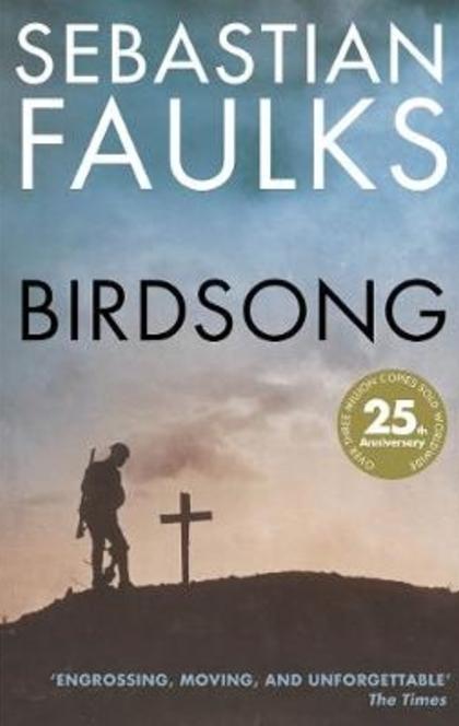 Birdsong - Sebastian Faulks, Rachel Wagstaff