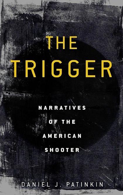The Trigger - Daniel J. Patinkin