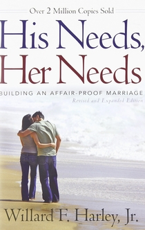 His Needs, Her Needs - Willard F. Harley