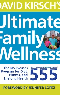 David Kirsch's Ultimate Family Wellness -