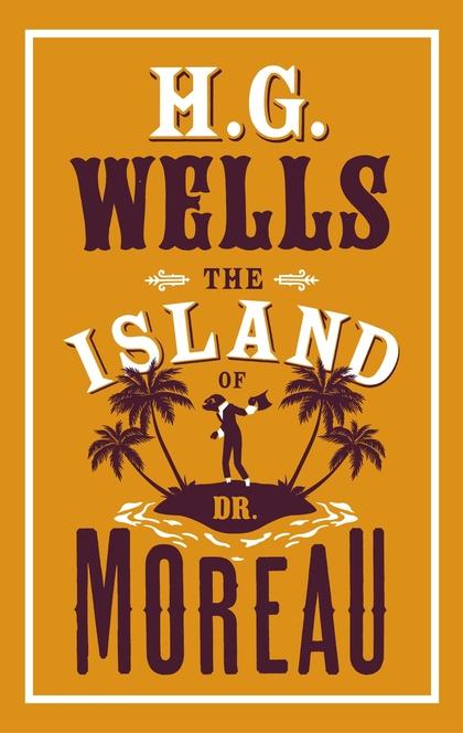 The Island of Dr. Moreau - Herbert George Wells