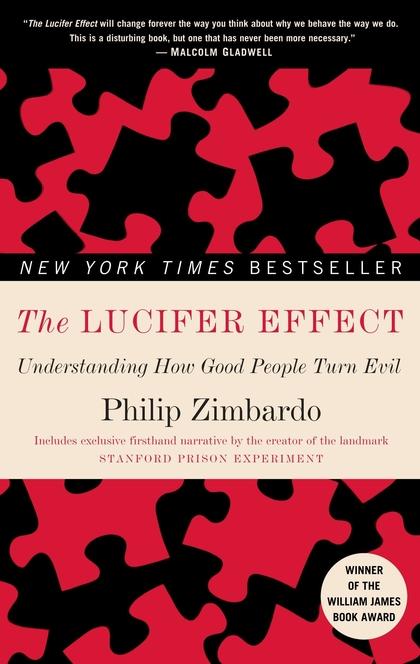 The Lucifer Effect - Philip G. Zimbardo