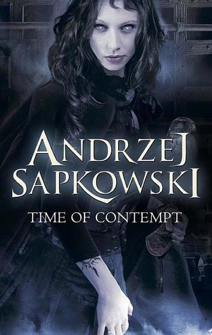 Time of Contempt - Andrzej Sapkowski