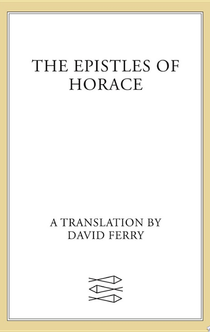 The Epistles of Horace - Horace
