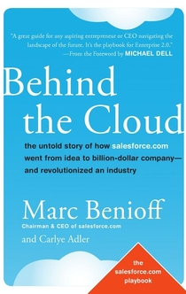 Behind the Cloud - Marc Benioff, Carlye Adler