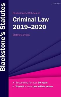Blackstone's Statutes on Criminal Law 2019-2020 - Matthew Dyson