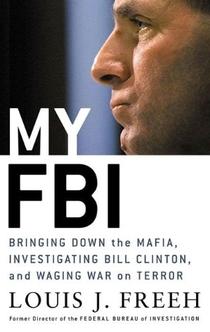 My FBI - Louis J. Freeh