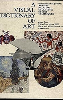 A Visual Dictionary of Art - Ann Hill