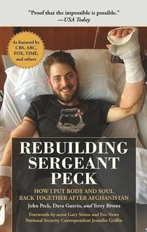 Rebuilding Sergeant Peck - John Peck, Dava Guerin, Terry Bivens