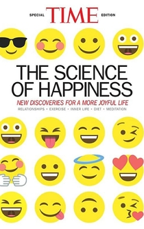 TIME The Science of Happiness - The Editors of TIME