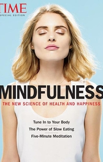 TIME Mindfulness - The Editors of TIME