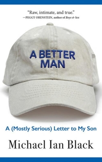 A Better Man - Michael Ian Black