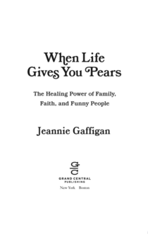 When Life Gives You Pears - Jeannie Gaffigan