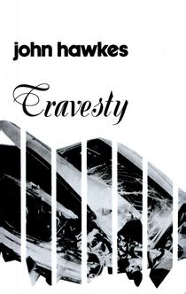 Travesty - John Hawkes