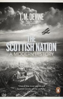 The Scottish Nation - T. M. Devine