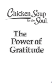 Chicken Soup for the Soul: The Power of Gratitude - Amy Newmark, Deborah Norville