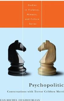 Psychopolitics - Jean-Michel Oughourlian