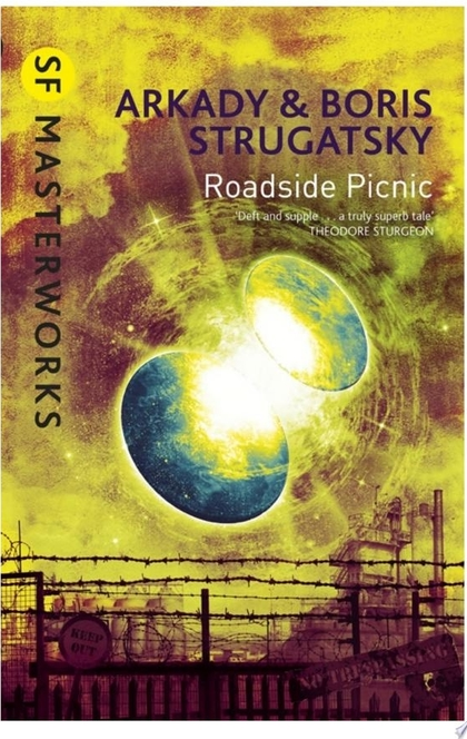 Roadside Picnic - Boris Strugatsky, Arkady Strugatsky
