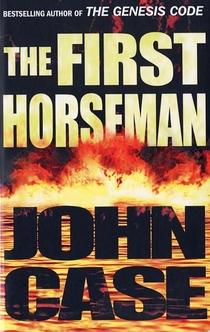 The First Horseman - John Case