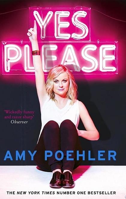 Yes Please - Amy Poehler
