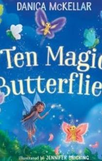 Ten Magic Butterflies - Danica McKellar