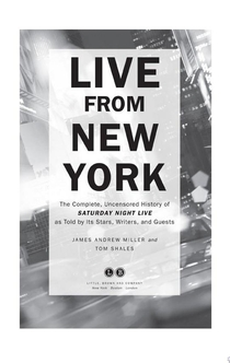 Live From New York - Tom Shales, James Andrew Miller
