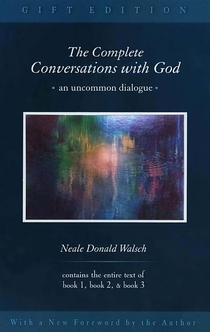 The Complete Conversations with God - Neale Donald Walsch