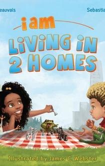 I Am Living in 2 Homes - Sebastian A. Jones, Garcelle Beauvais