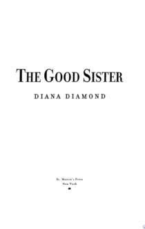 The Good Sister - Diana Diamond