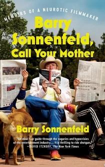 Barry Sonnenfeld, Call Your Mother - Barry Sonnenfeld