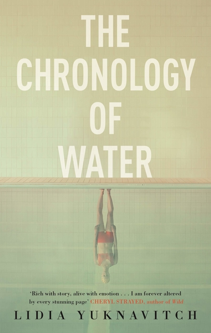 The Chronology of Water - Lidia Yuknavitch