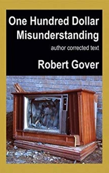 One Hundred Dollar Misunderstanding - Robert Gover