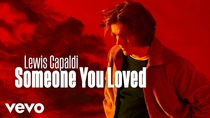 Watch Lewis Capaldi - Someone You Loved now