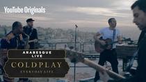 Посмотрите Coldplay - Arabesque (Live In Jordan)