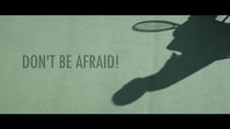 Read more about DON'T BE AFRAID!