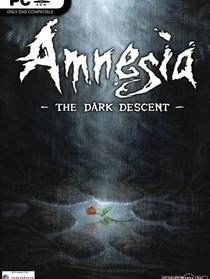 """""""Amnesia: The Dark Descent """"  """