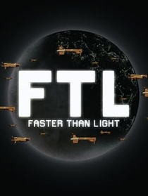 """FTL: Faster Than Light"" 