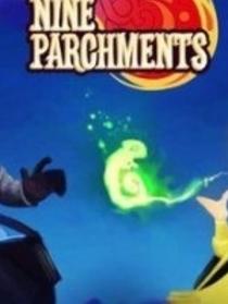 """""""Nine Parchments""""  """