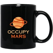 "People recommend ""Occupy Mars Original Space Gift Black Mug
