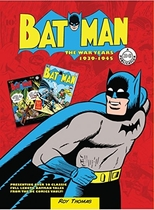 "People recommend ""Batman: The War Years 1939-1945: Presenting over 20 classic full length Batman tales from the DC comics vault! (DC Comics: The War Years)"""