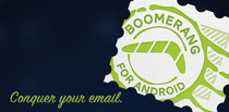 Install Boomerang Mail  now